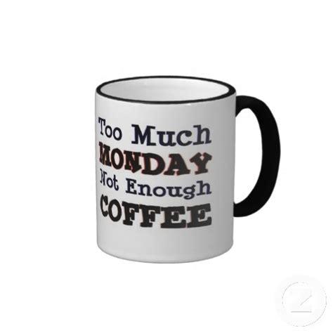 Monday Mug monday coffee mugs our stuff