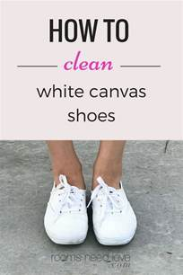 how to clean white canvas shoes rooms need