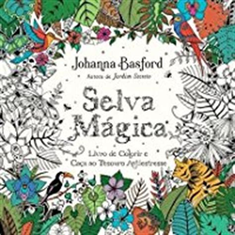 magical jungle an inky 0753557169 magical jungle an inky expedition colouring book by basford reviews discussion
