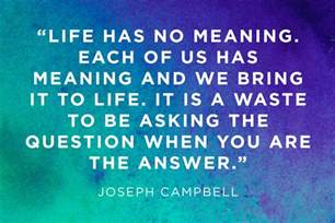 meaning of life quotes 12 moving answers reader s digest