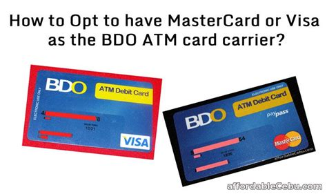 how to make atm card how to opt to mastercard or visa as the bdo atm card