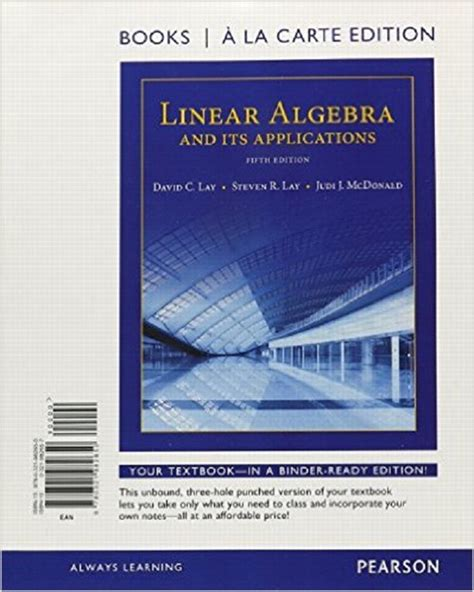 Linear Algebra And Its Applications 5e Lay lay lay mcdonald linear algebra and its applications 5th edition pearson