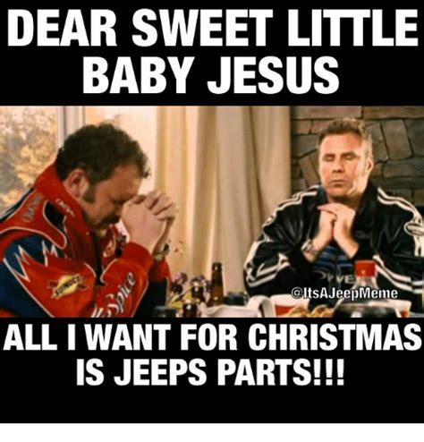 Jesus Christmas Meme - 25 best memes about sweet little baby jesus sweet