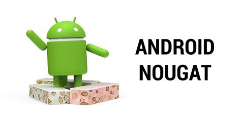 next version of android android nougat is the official name for next android version n4bb