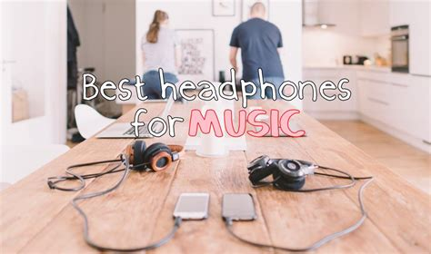 best headphones for house music best headphones for music under 200 in 2018 ranking squad