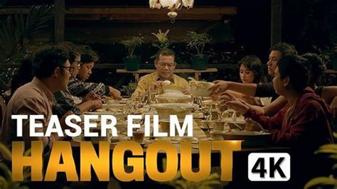 film hangout cerita teaser film hangout yang bikin penasaran para netizen
