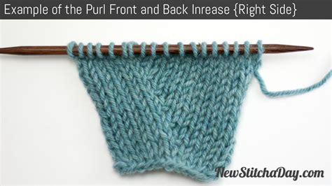 knitting increase purl stitch how to knit the purl front and back increase new stitch