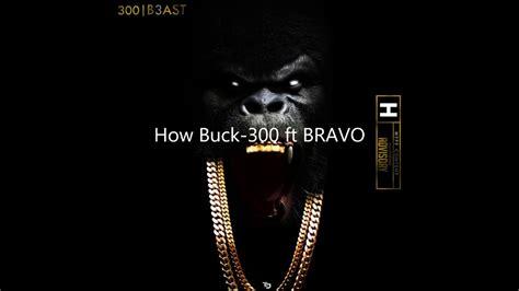buck bravo how buck 300 ft bravo