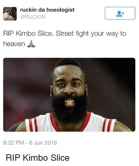 Kimbo Slice Meme - ruckin da hoeologist rip kimbo slice street fight your way