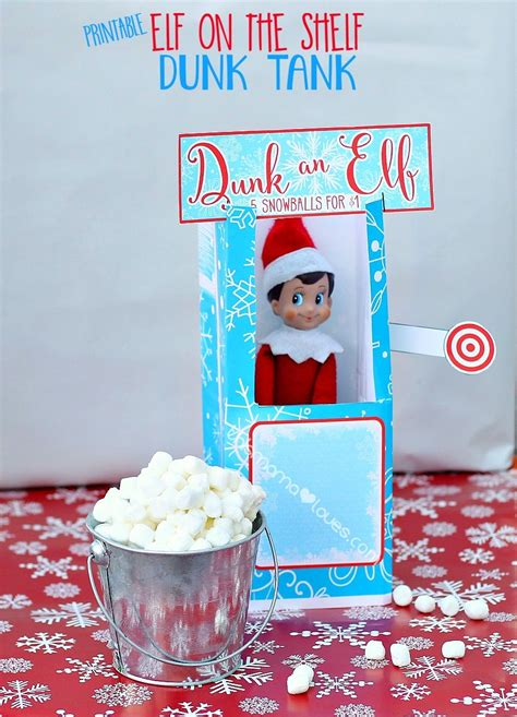 free printable elf on the shelf photo booth elf on the shelf dunk tank this mama loves