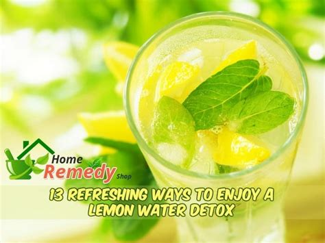 Detox Water Pros And Cons by Lemon Water Detox Pros Cons And 13 Surprising Health