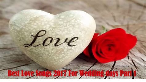 Best Love Songs Of Valentine Day 2018   Romantic Love
