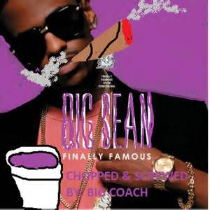 1 big sean intro finally famous youtube finally famous screwed chopped mixtape by big sean