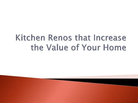 kitchen renos that increase the value of your home