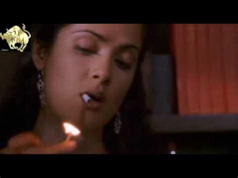 salma hayek smoking 1 youtube
