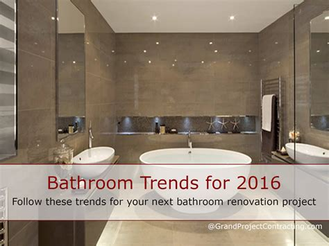 bathroom ideas for 2016 hottest trends for the next year bathroom trends for 2016 bathroom renovation contractor