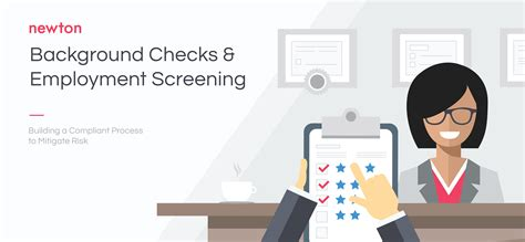 Employee Background Check Process 5 Steps To Fcra Compliant Background Checks Newton Software