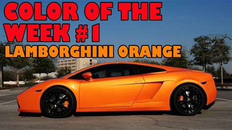 lamborghini orange color of the week 1