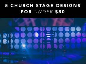 Cheap Home Decorating Ideas Diy 5 church stage designs for under 50