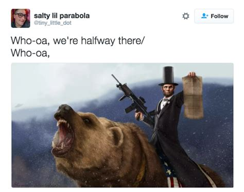 Halfway There Meme - the 16 funniest quot whoa we re halfway there quot tweets