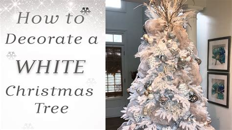 what do i need to decorate christmas how to decorate a white tree