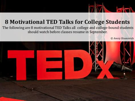 best inspirational ted talks 8 motivational ted talks for college students avery