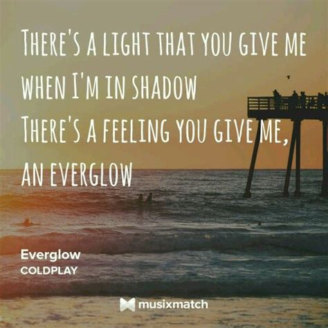 coldplay lyrics everglow everglow by coldplay music quotes pinterest