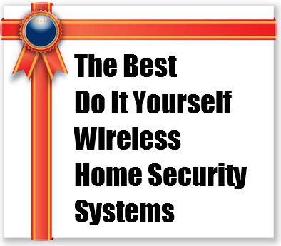 best diy home security system great wireless home