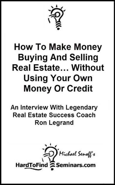 make money without credit card how to make money buying and selling real estate without