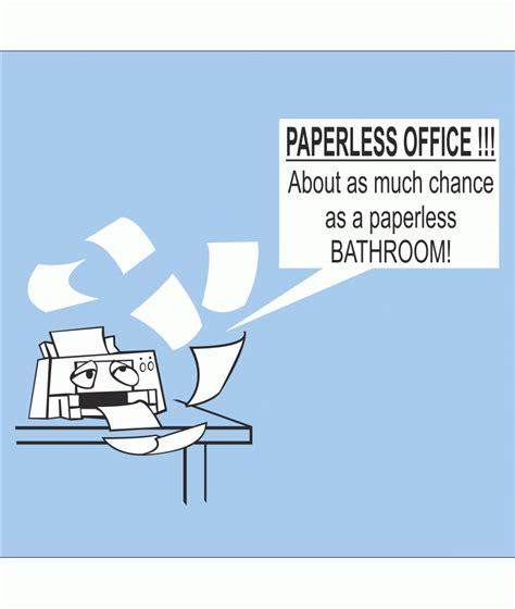Office Jokes Paperless Office S T Shirt Jokes Office Work