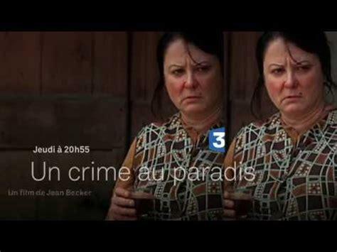 josiane balasko villeret film france 3 cin 233 ma un crime au paradis youtube