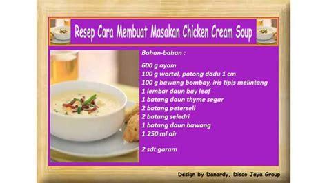 cara membuat es cream yg mudah resep cara membuat masakan chicken cream soup youtube