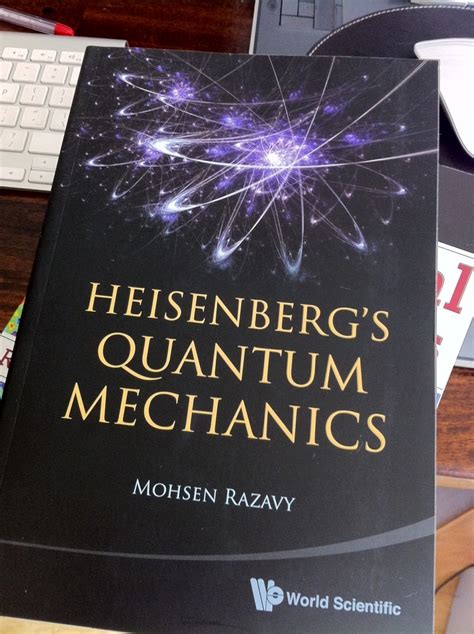 the picture book of quantum mechanics now reviewing heisenberg s quantum mechanics quantum tunnel