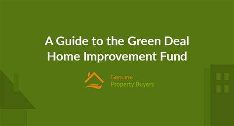 a guide to the green deal home improvement fund