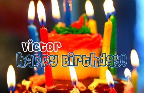 imagenes de happy birthday victor happy birthday victor image