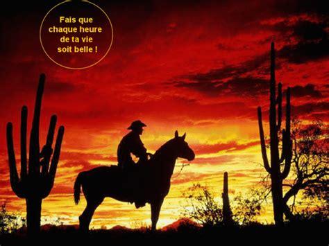 film cowboy algerien citation fais que chaque heure de ta vie soit belle
