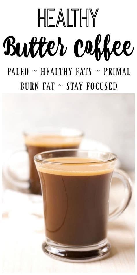 healthy fats butter healthy butter coffee paleo primal recipes to nourish