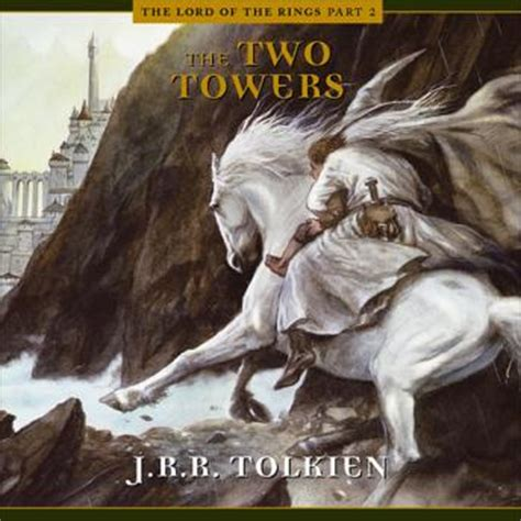 two towers a memoir books listen to two towers lotr part 2 by j r r tolkien at