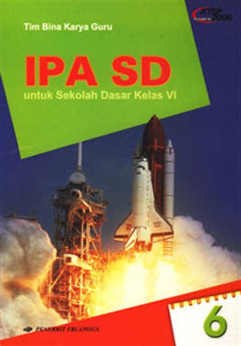 Plbj Kelas 2 Sd Penerbit Erlangga riavy ipa sd dari penerbit erlangga