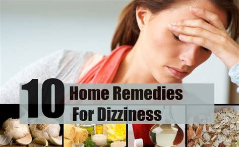best 10 home remedies for dizziness treatments