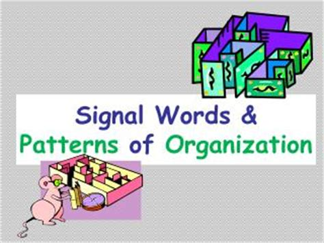 pattern of organization signal words ppt patterns of organization and signal words powerpoint