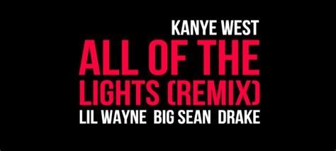 kanye west all of the lights remix feat lil wayne big