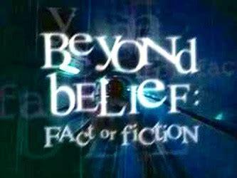 beyond belief fact or fiction sharetv