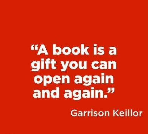 the gifts of reading books a book is a gift you can open again and again by garrison