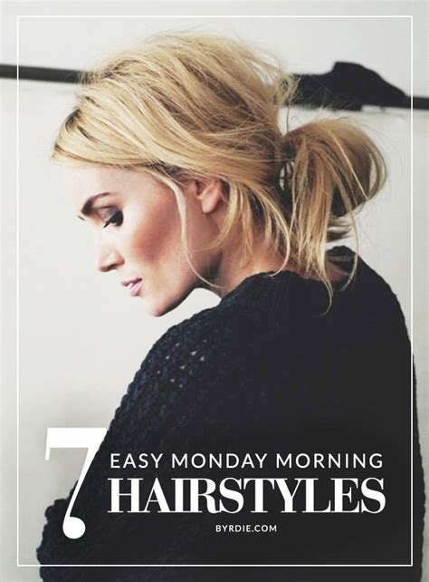 Easy Hairstyles Morning | 7 monday morning hairstyles that you can do in under 5