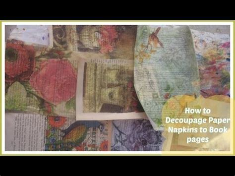 Decoupage With Book Pages - how decoupage paper napkins to book pages mixed media