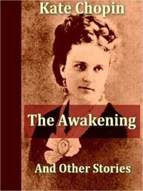 kate chopin biography the awakening the awakening book review kate chopin order paper cheap