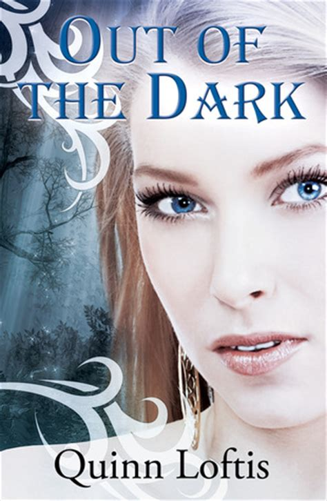 out of the dark out of the dark the grey wolves 4 by quinn loftis reviews discussion bookclubs lists