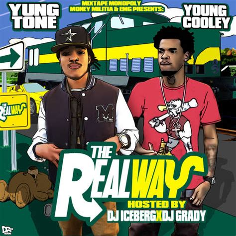 young tone yung tone young cooley the real way hosted by dj
