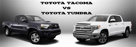 toyota tacoma vs tundra toyota tacoma vs toyota tundra limbaugh toyota reviews